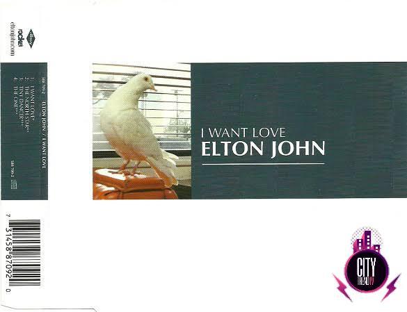 Elton John — I Want Love