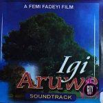 Femi Fadeyi — Mo Ni Fe Re (Igi Aruwe Soundtrack)