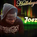 Joezy – Hallelujah
