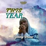 Young Bruno – This Year