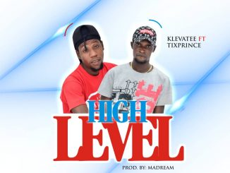 Klevatee ft. Tixprince — High Level