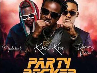 Kwaw Kese – Party Rocker ft. Medikal Dammy Krane