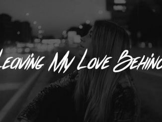 Lewis Capaldi — Leaving My Love Behind