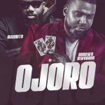 Magnito – Ojoro ft. Odogwu Nwobodo