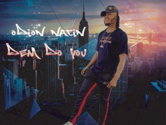 Odion Natin — Dem Do You
