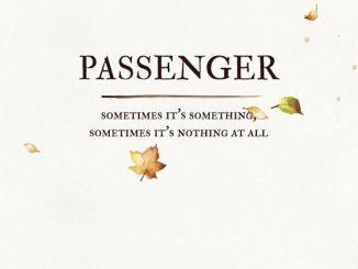 Passenger — Helplessly Lost