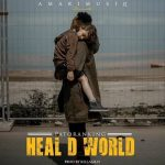 Patoranking – Heal D World (Instrumental)