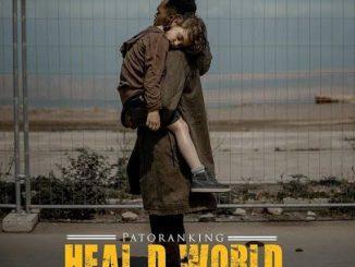 Patoranking — Heal D World