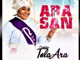 Prophetess Tola Ara — Ara San
