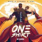 Jonzing World Present; Ruger – One Shirt ft. Rema & D'Prince