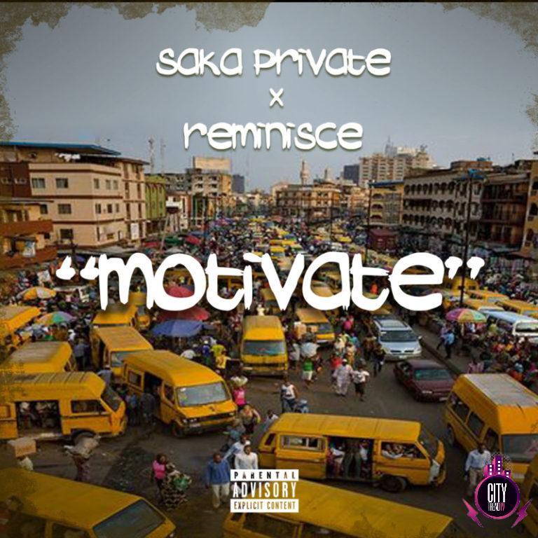 Saka Private x Reminisce – Motivate