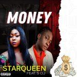 StarQueen ft. SOJ — Money