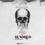 Wealth ft. Otega – Zero To Hundred