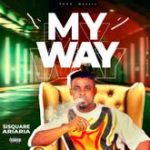 Sisquare – My Way