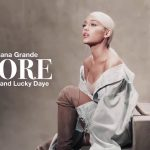 Ariana Grande ft. Lucky Daye BIA – More