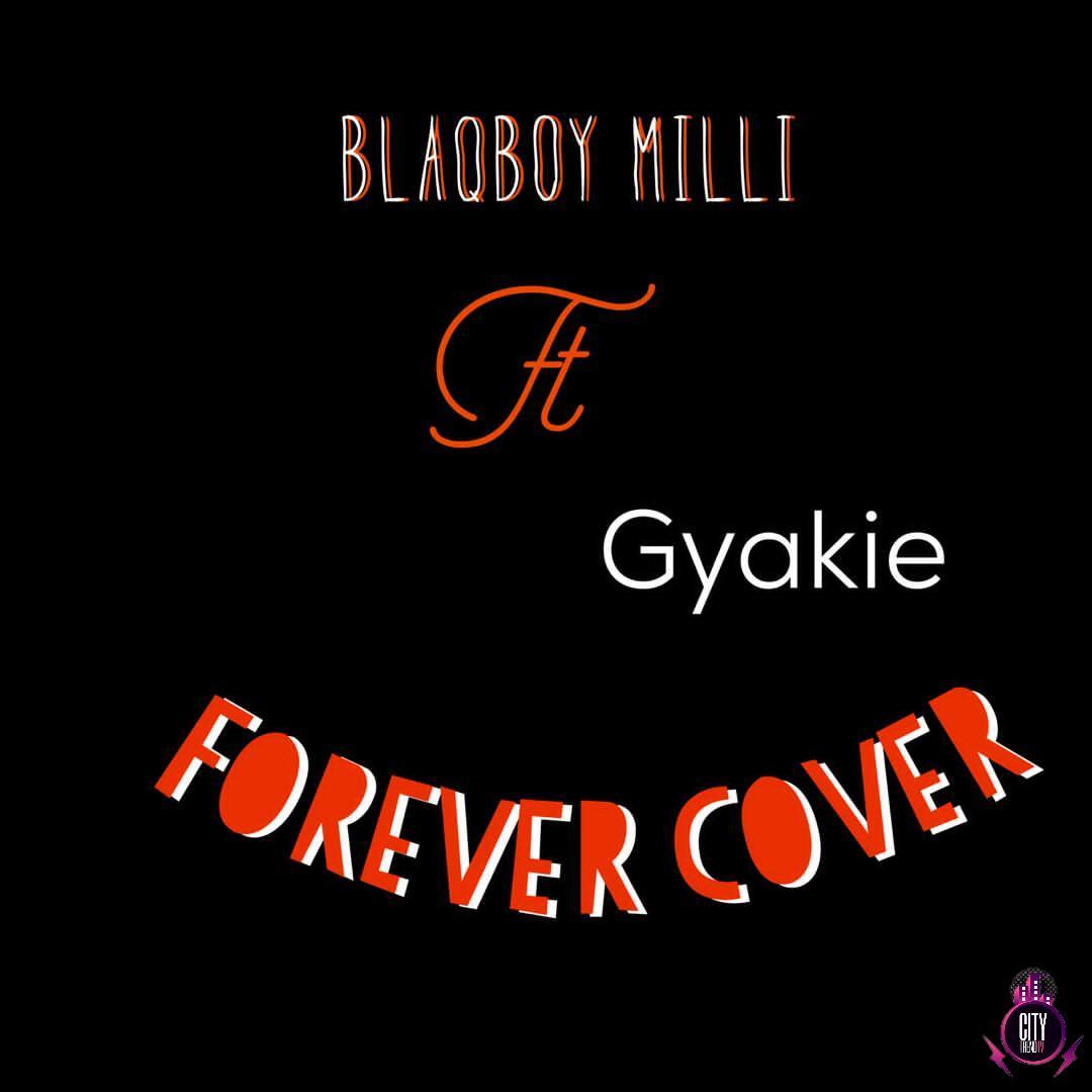 Blaqboy Milli ft. Gyakie — Forever Cover
