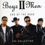 Boyz II Men — End Of The Road