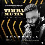 Churchill – Timba Mu'yin