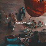 Clara Mae — Run Into You