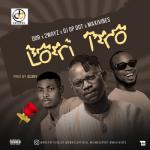 DDR x 2ways – Lori Iro ft. DJ OP Dot & Maxivibes