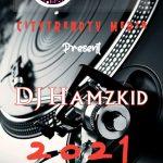 DJ Hamzkid – 2021 Mix
