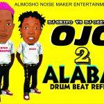 DJ Skipo ft. DJ Ozzytee — Ojo 2 Alaba Drumbeat (Instrumental)