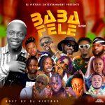DJ Virtuous – Baba Fele Mix