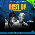 DJ Virtuous – Best Of Seyi Vibez Mix Part 2