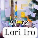 DJ YK Beatz — Lori Iro