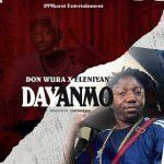 Don Wura ft. Eleniyan — Dayanmo