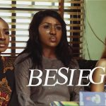 Download Besieged – Nollywood Movie