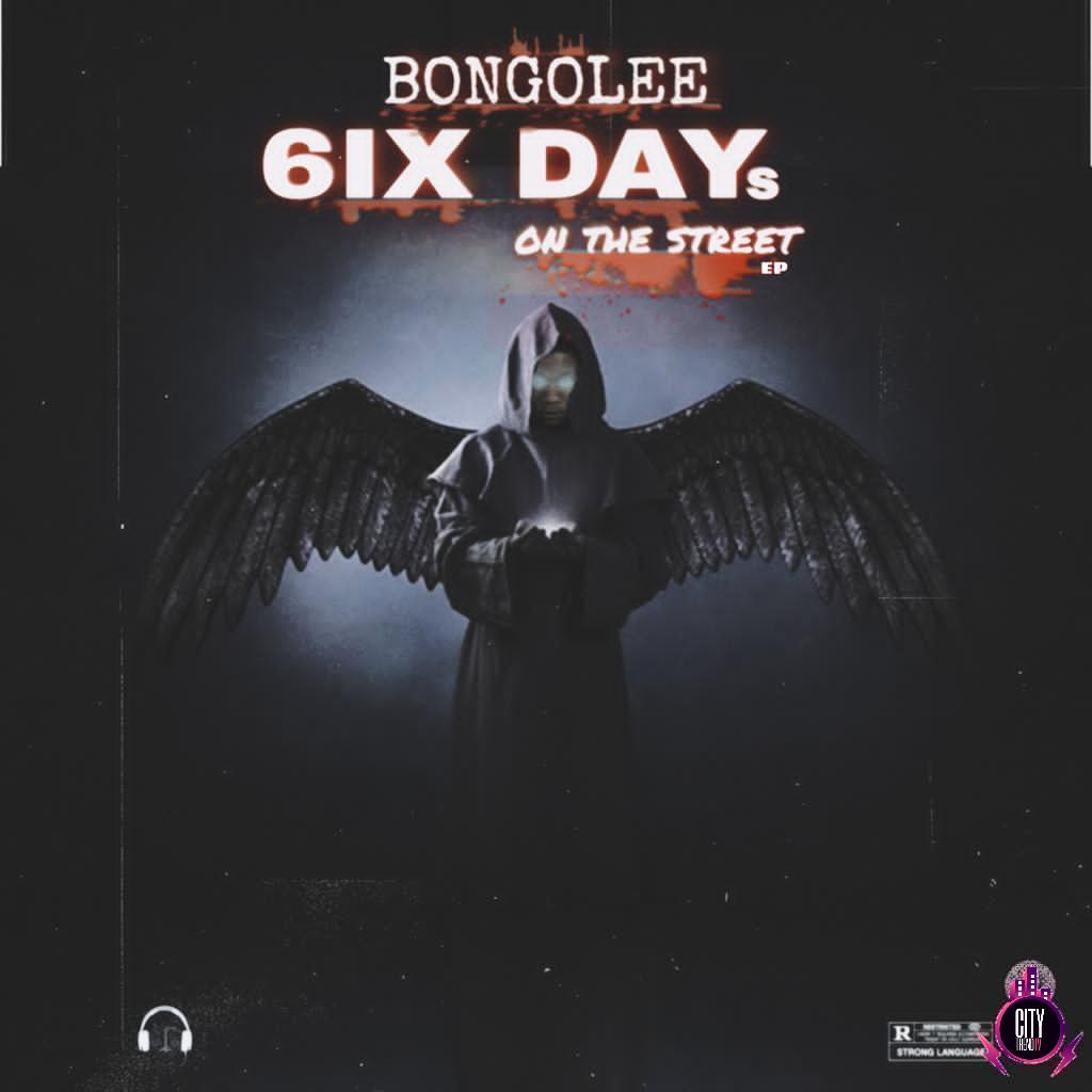 Download Bongolee – 6ix Days On The Street EP