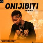 Download Professional Beatz — Onijibiti Album Zip