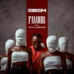 Edem – Favour ft. Sarkodie & Efya