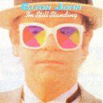 Elton John — I'm Still Standing