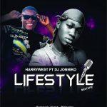 HarryWest ft. DJ Johnniko – Lifestyle Mix