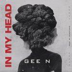Gee N – In My Head