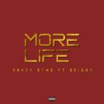 Krazy Rymz – More Life ft. Erigga