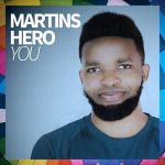 Martins Hero — You