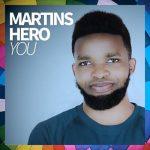 Martins Hero — You