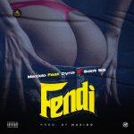 Maxido ft. Dyna x Sdot Ika — Fendi