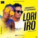 Midenyc ft. Daprinze – Lori Iro