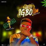 Obaflow – Make Dem Give Us Igbo