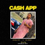 Og Cross & DJ Double Kay — Cash App (Refix)