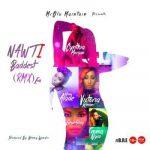 Olu Maintain — Nawti (Remix) ft. Seyi Shay, Cynthia Morgan, Victoria Kimani, Yemi Alade & Emma Nyra