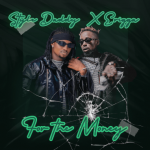 Style Daddy ft. Erigga – For The Money