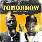 Tolaxy Aroma ft. Seyi Vibez – Tomorrow