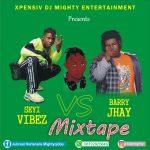 Xpensive DJ Mighty – Seyi Vibez Vs Barry Jhay Mix