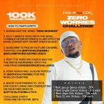 """Figo M ft. CDQ – """"Zero Worries"""" Challenge   ₦100,000 To Be Won (See How To Participate)"""
