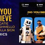 Ali Gatie x Marshmello x Ty Dolla ign — Do You Believe